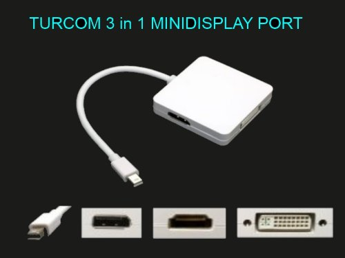 Turcom 3 in 1 Mini DisplayPort to HDMI DVI DisplayPort Cable Adapter for Apple MacBook MacBook Pro MacBook Air